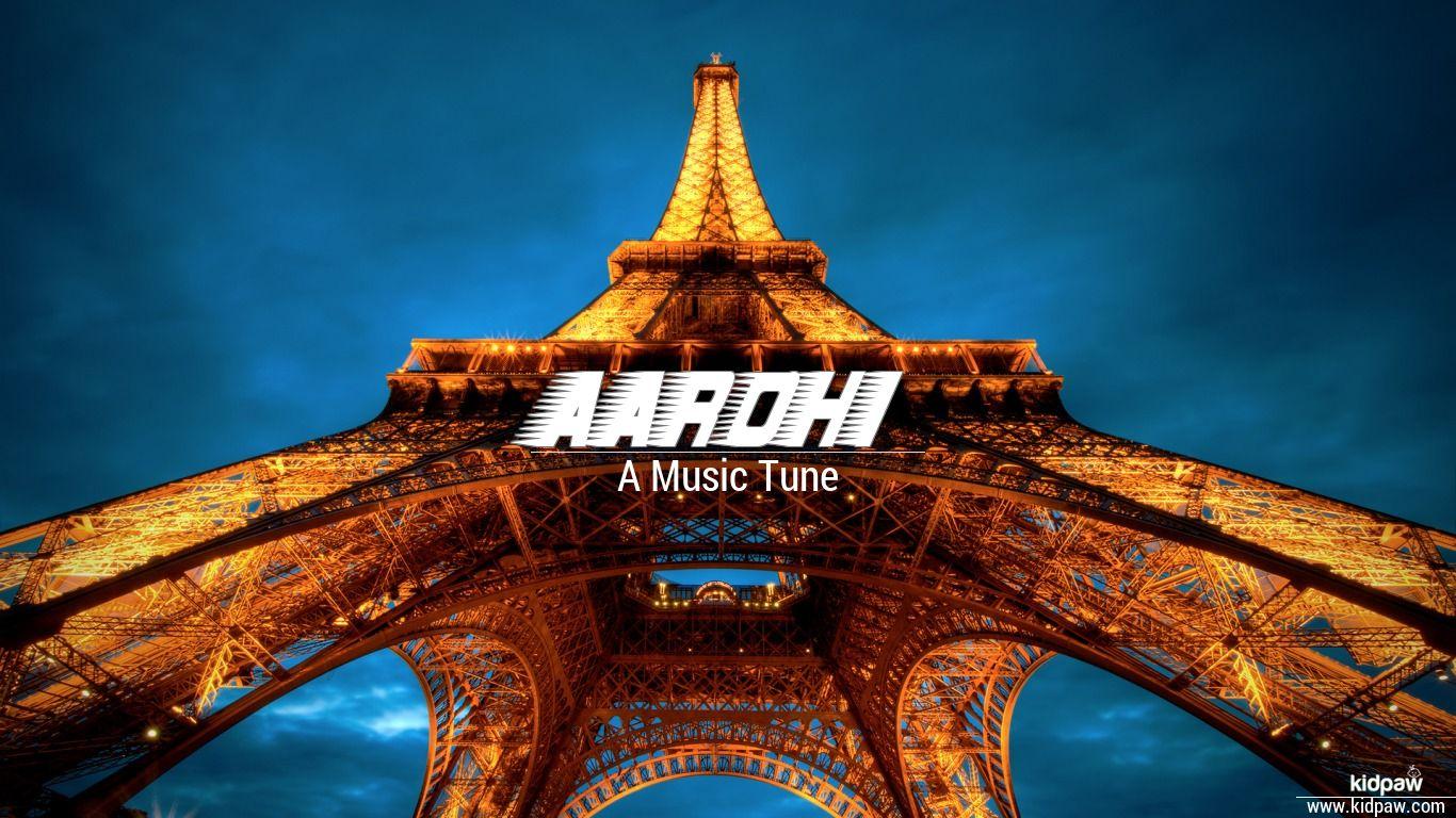 aarohi name beautiful