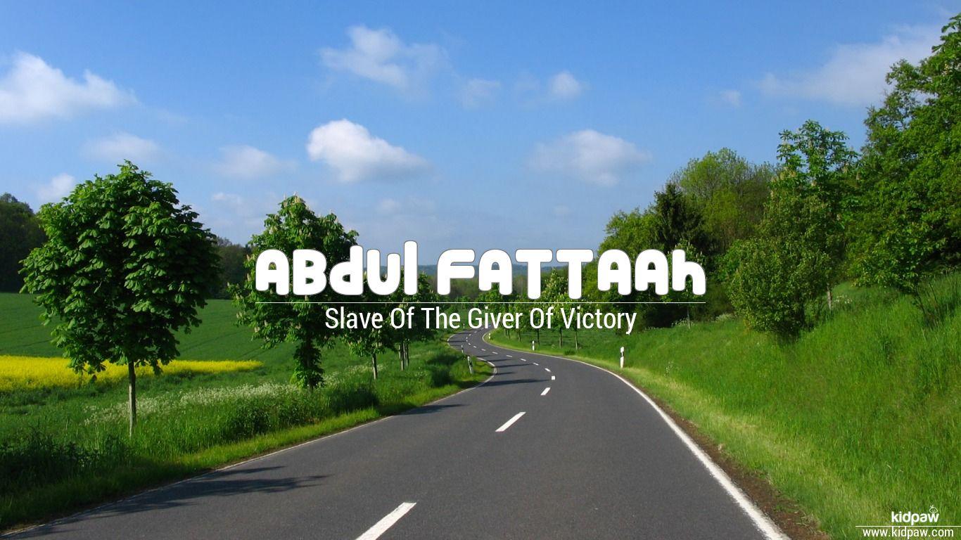 Abdul Fattaah beautiful wallper