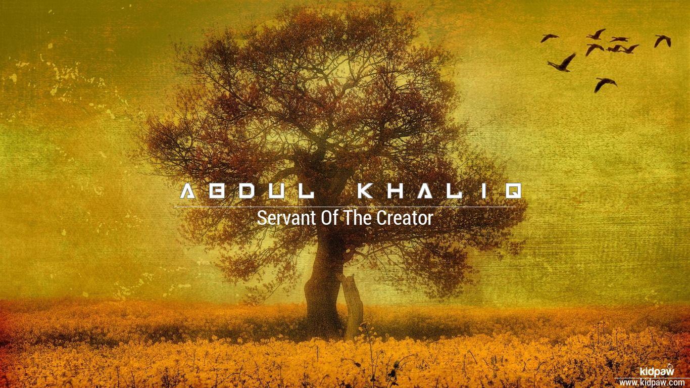 Abdul khaliq beautiful wallper