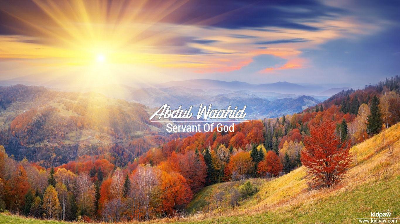 Abdul Waahid beautiful wallper