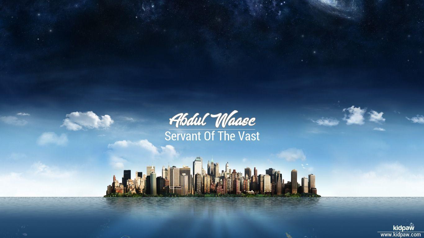 Abdul waase beautiful wallper
