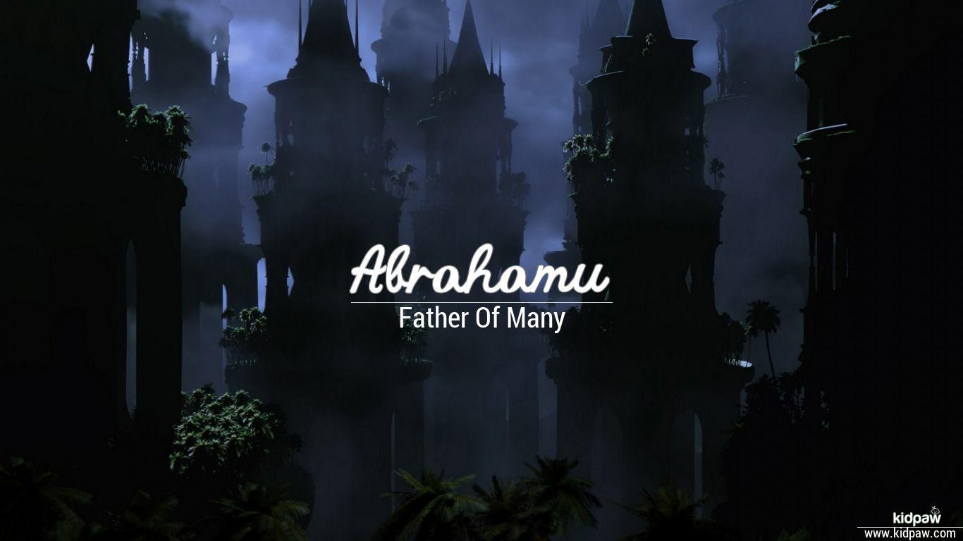 Abrahamu beautiful wallper
