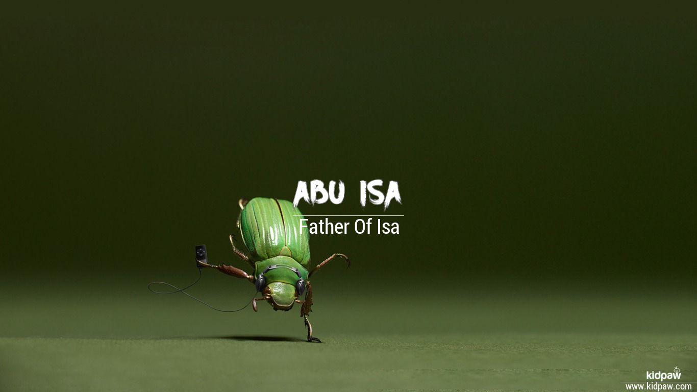 Abu isa beautiful wallper