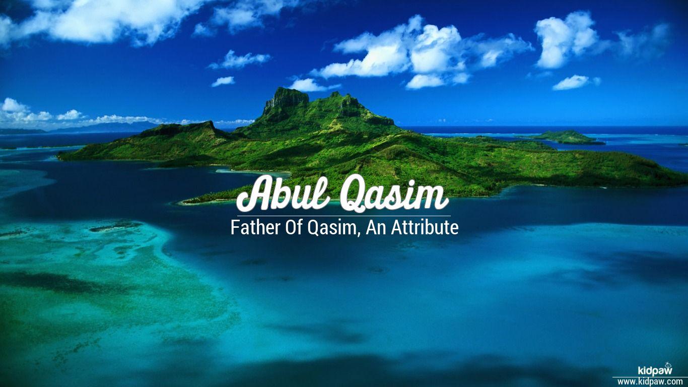 Abul qasim beautiful wallper