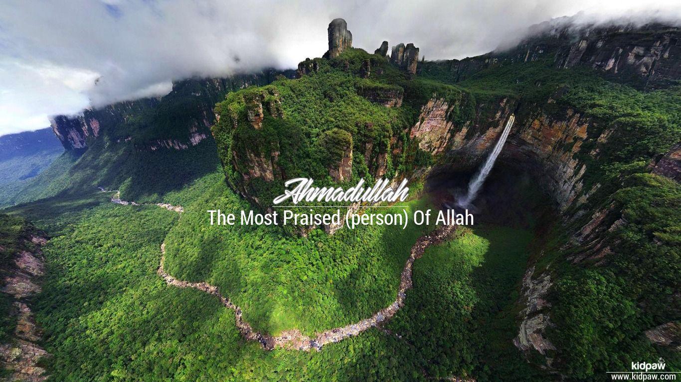 Ahmadullah beautiful wallper