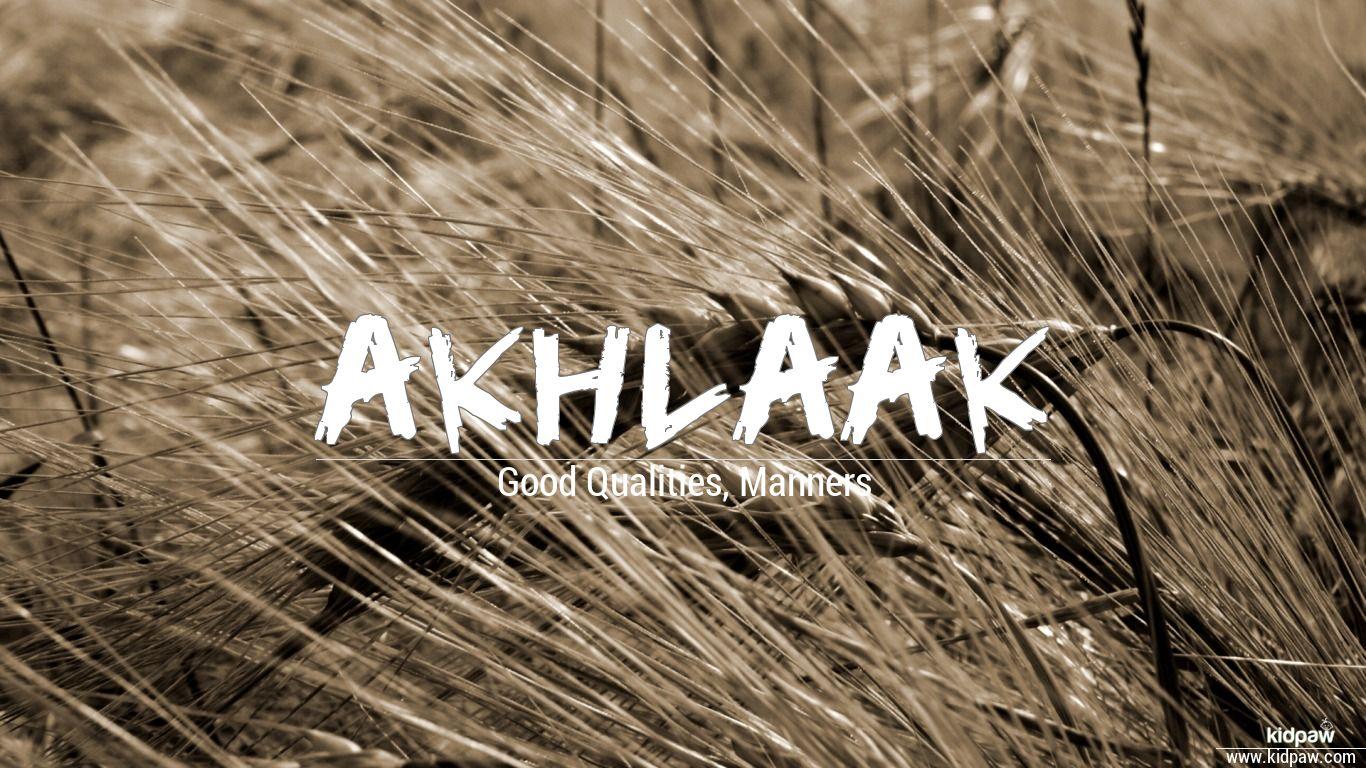 Akhlaak beautiful wallper