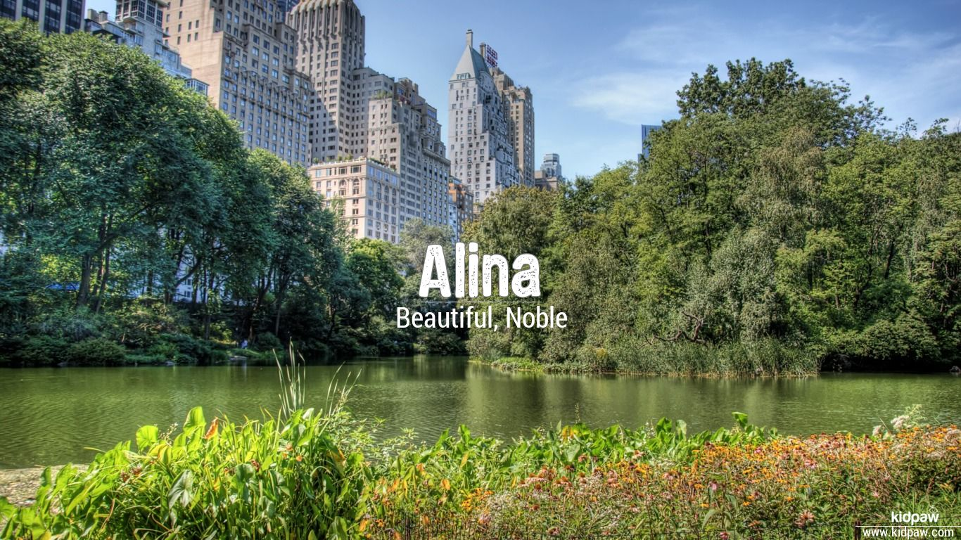 The meaning of the name: what does the name Alina