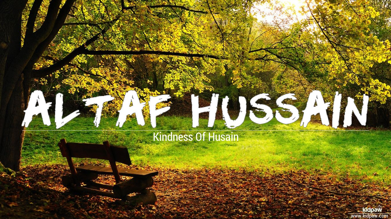 Altaf hussain beautiful wallper