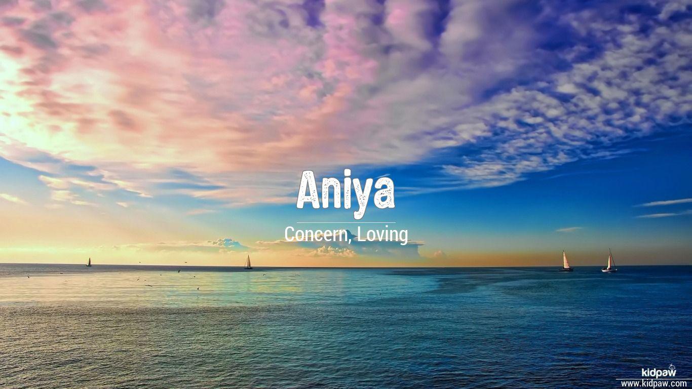 انیا | Aniya Name Meaning in Urdu, Arabic names for Girls