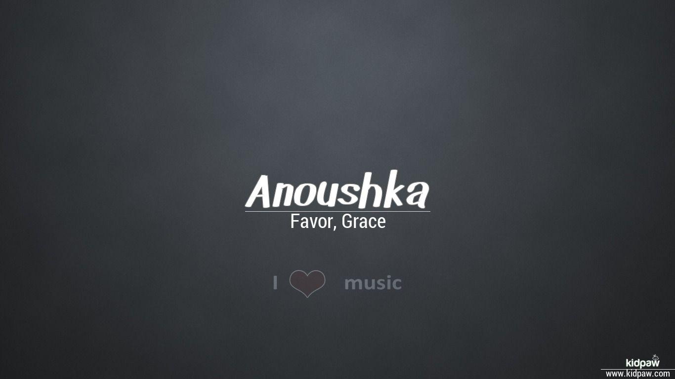 अनुष्का | Anoushka Name Meaning in Hindi, Latest