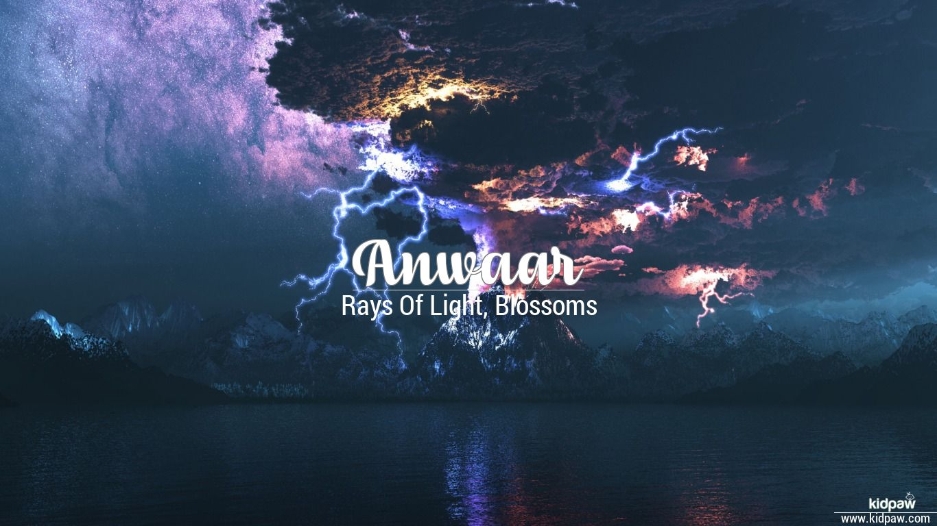 Anwar (name): meaning and origin