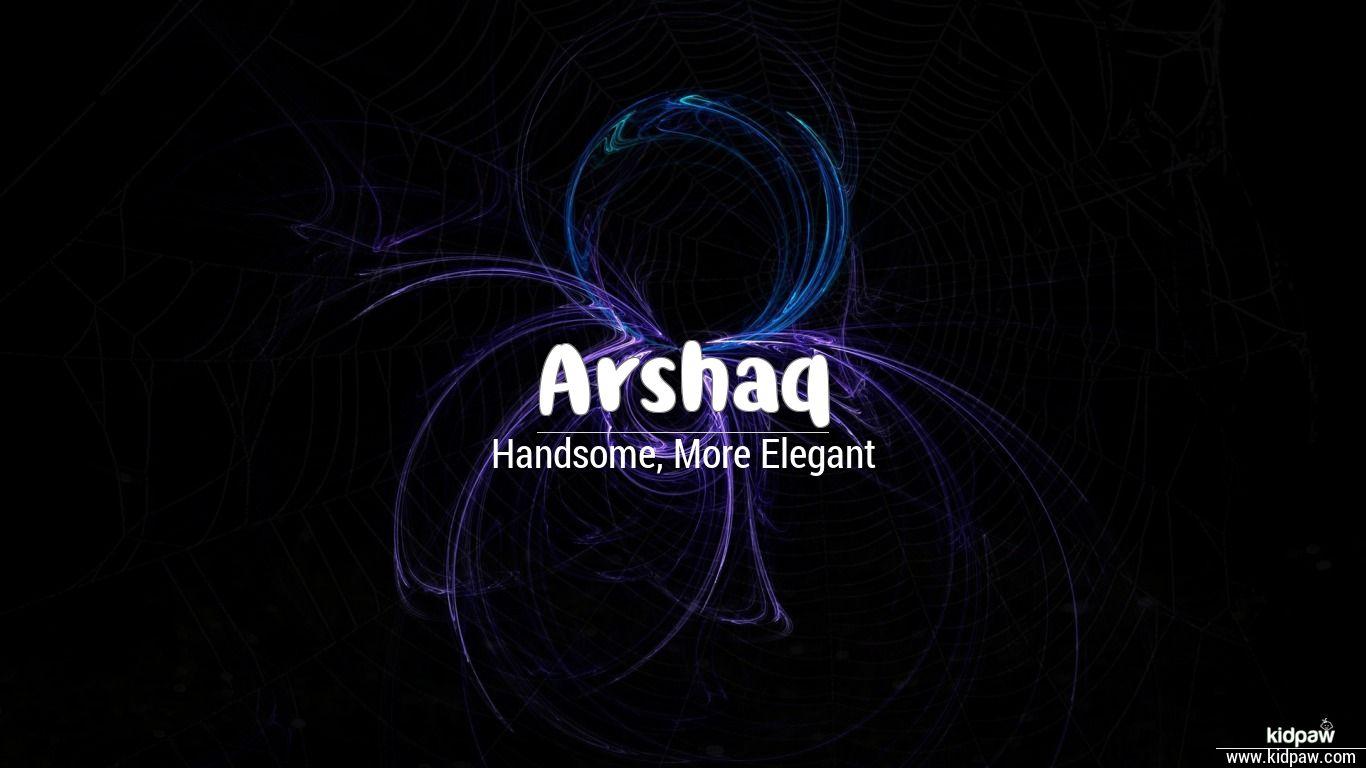 Arshaq beautiful wallper