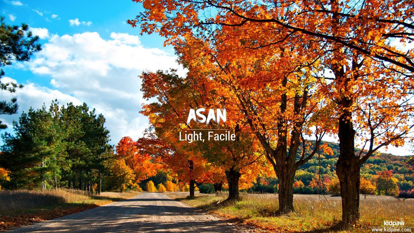 Asan beautiful wallper