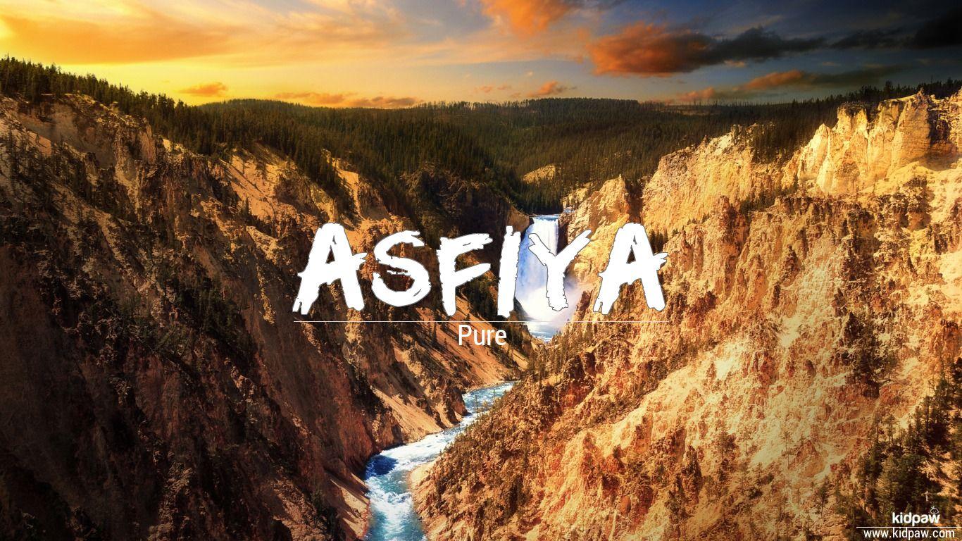 of asfiya