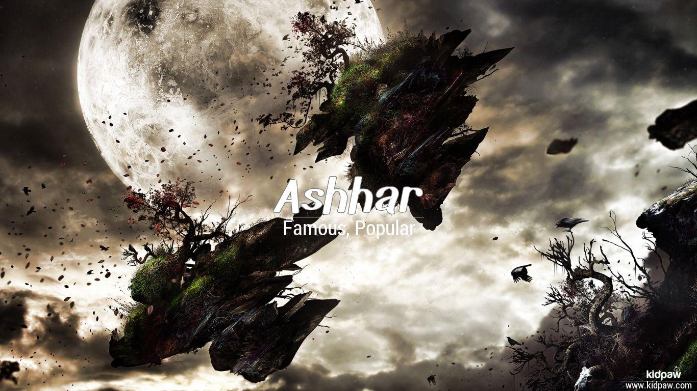 Ashhar beautiful wallper