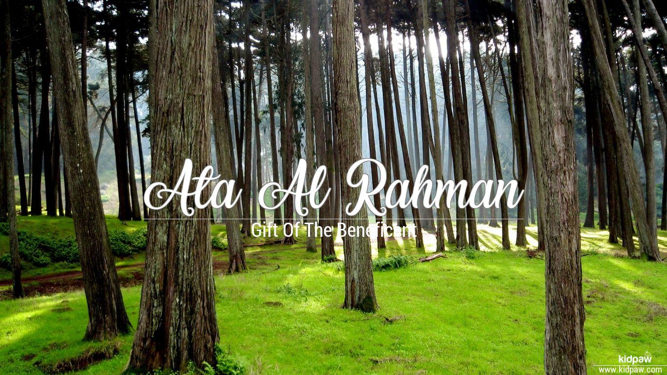 Ata al rahman beautiful wallper