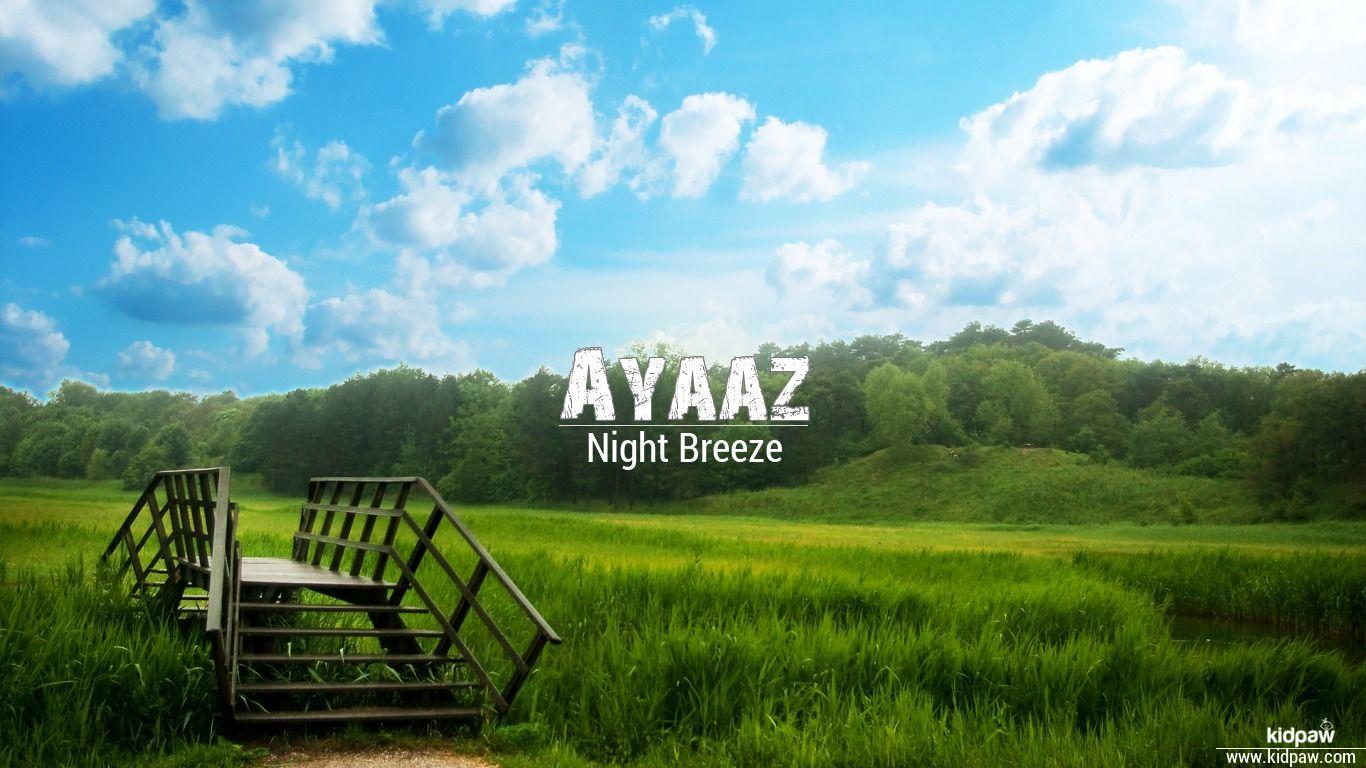Ayaaz beautiful wallper