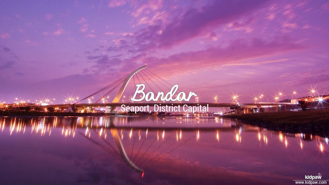 Bandar beautiful wallper