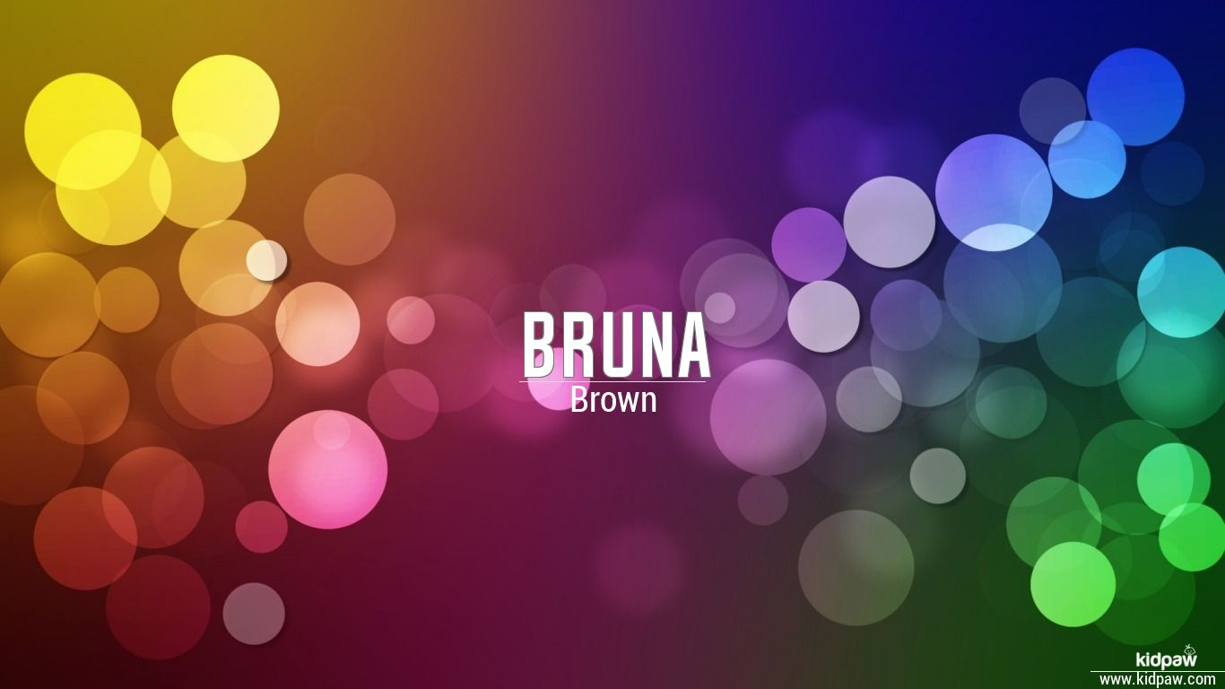 Bruna beautiful wallper