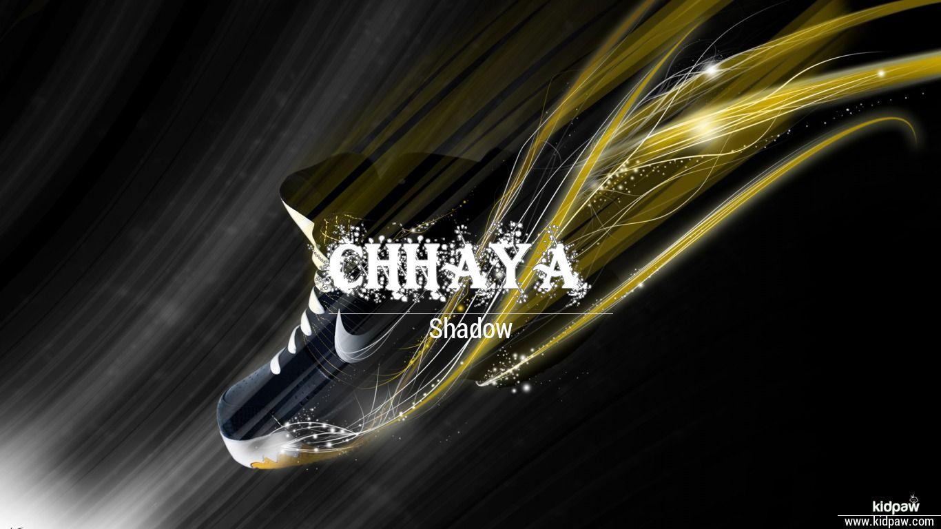 Chhaya 3d Name Wallpaper For Mobile Write छ य Name On