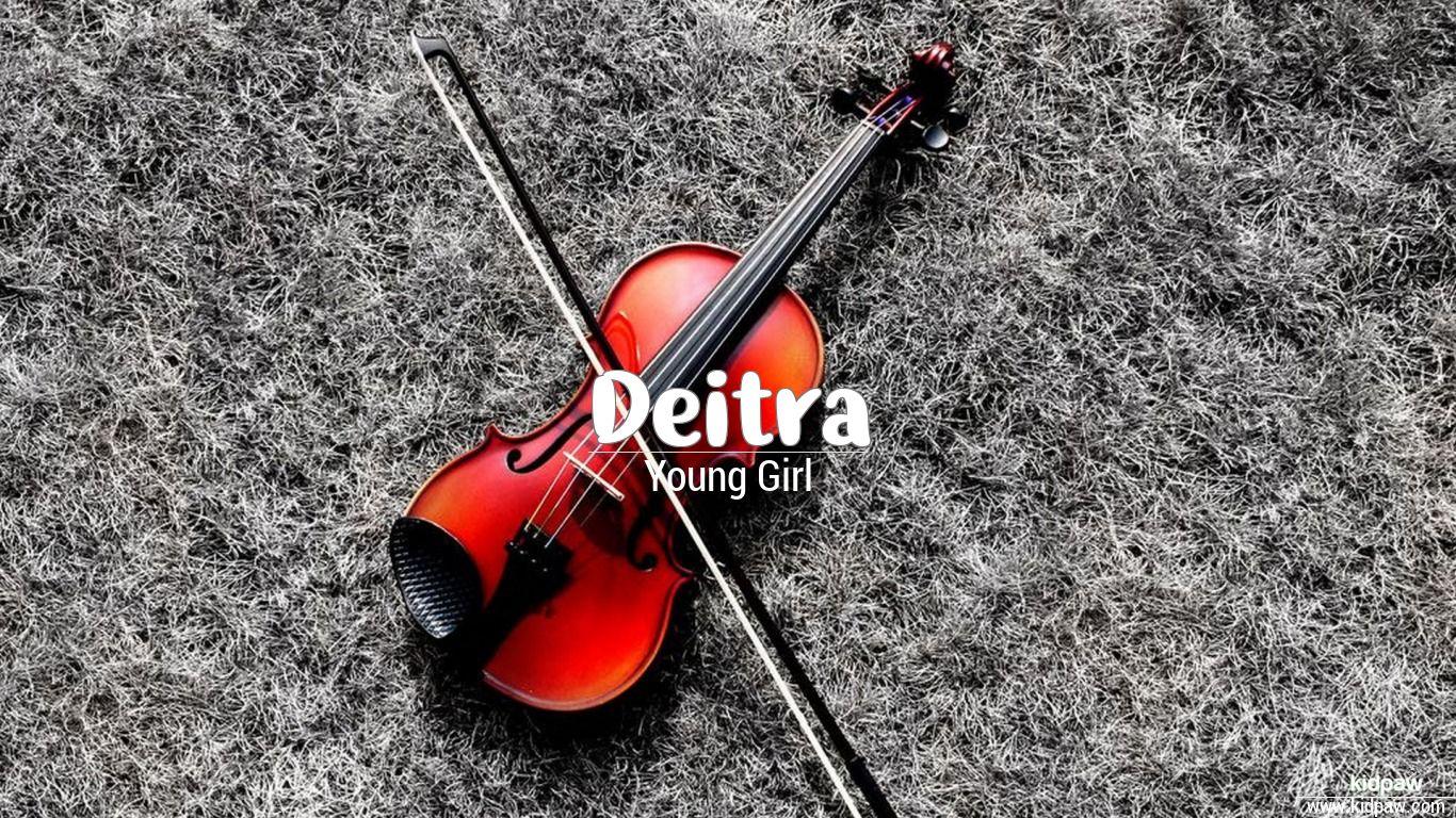 Deitra beautiful wallper