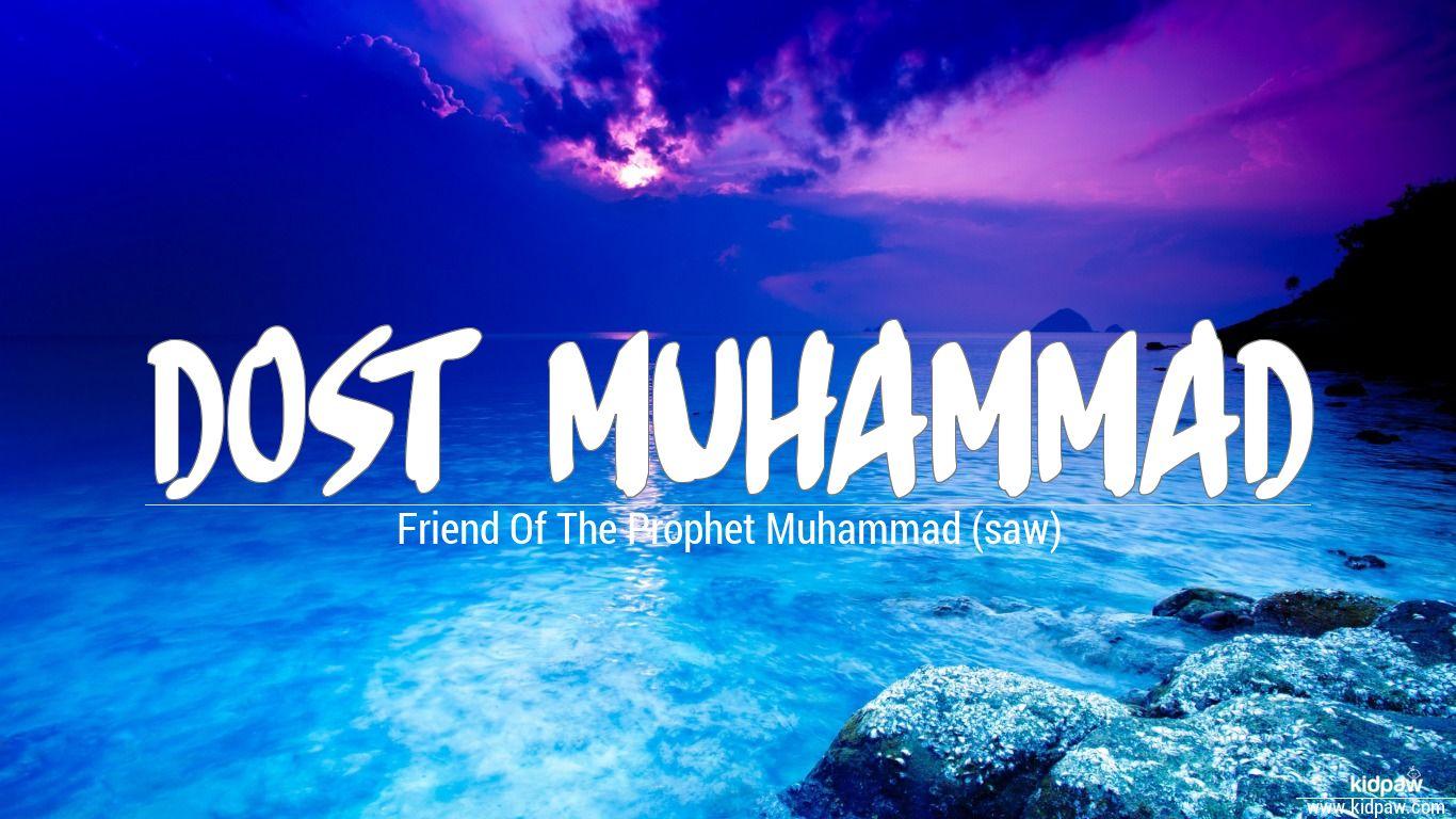 Dost muhammad beautiful wallper