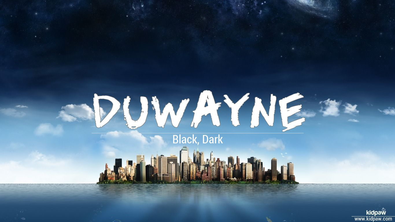 Duwayne beautiful wallper