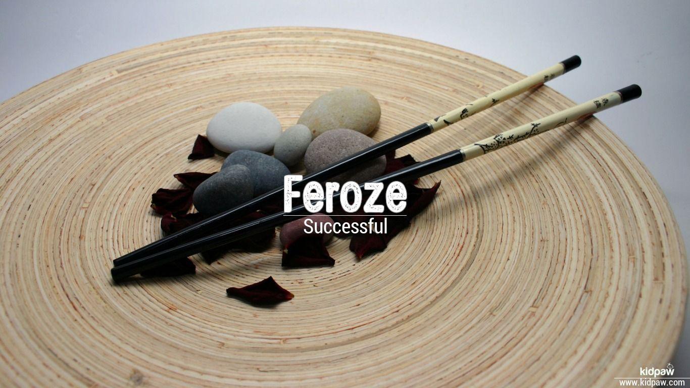 Feroze beautiful wallper