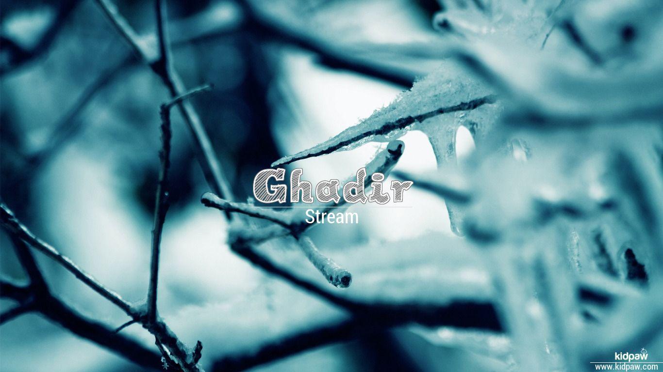Ghadir beautiful wallper