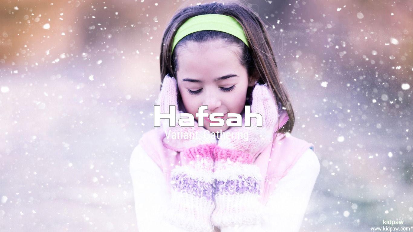 Hafsah beautiful wallper