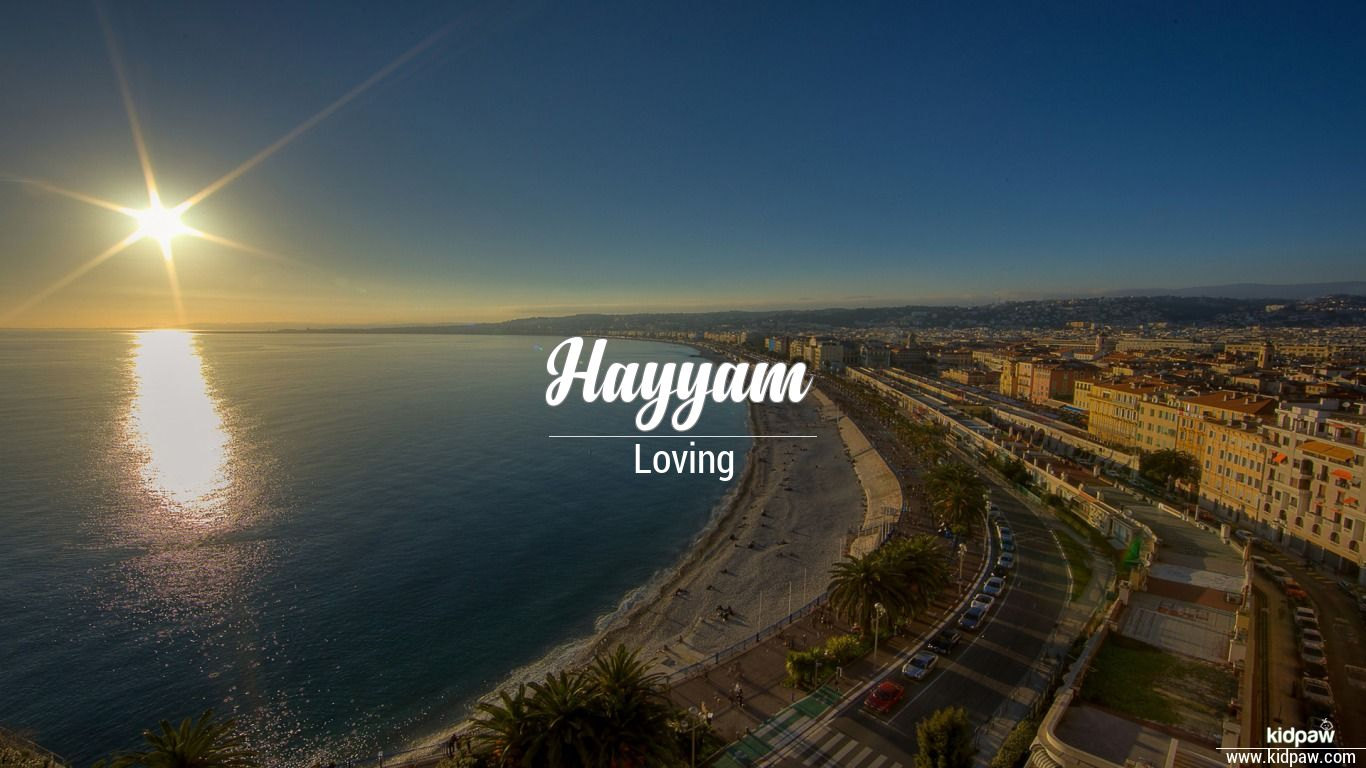 Hayyam beautiful wallper