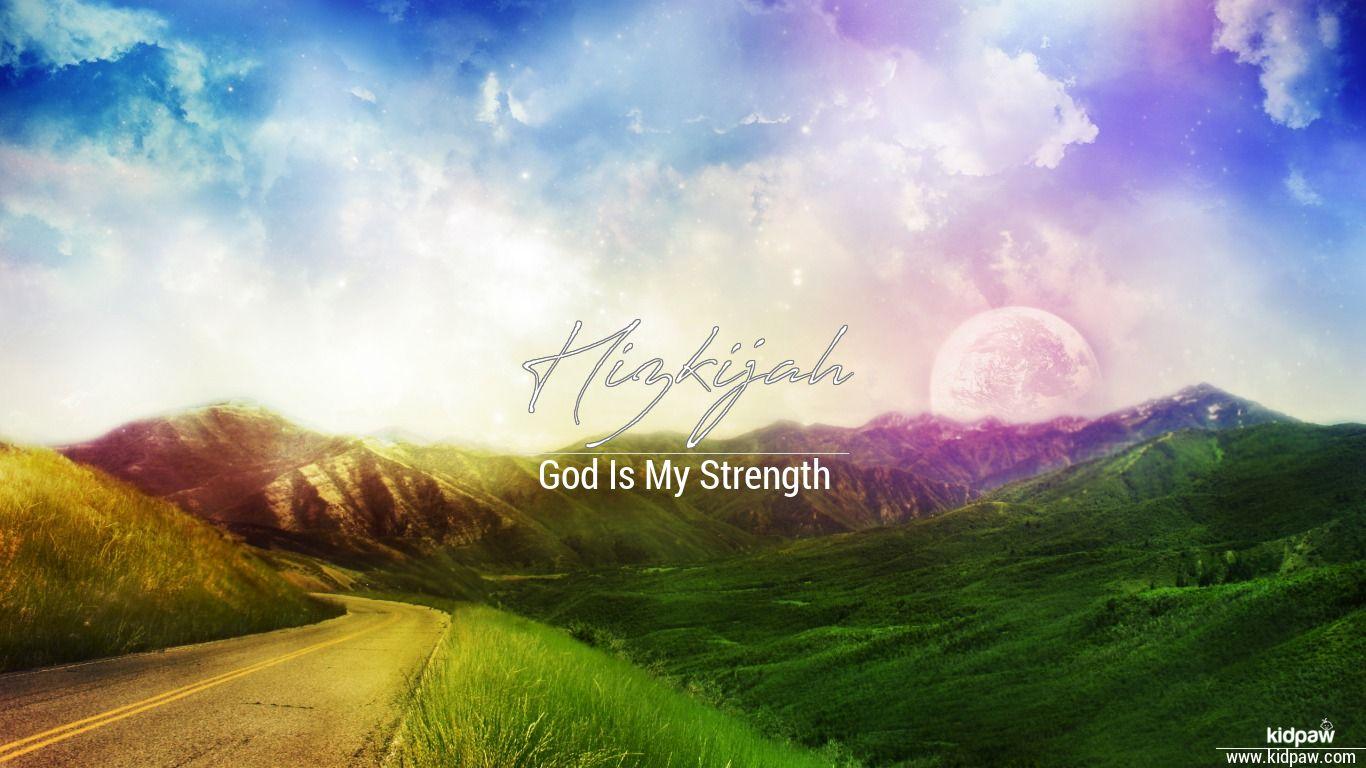 Hizkijah beautiful wallper
