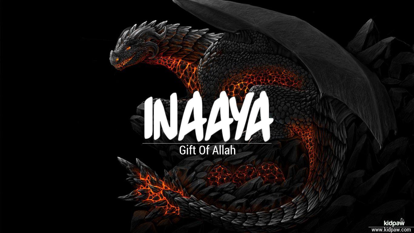 عنای   Inaaya Name Meaning in Urdu, Arabic names for Girls