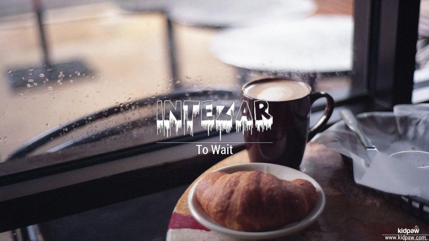 Intezar beautiful wallper