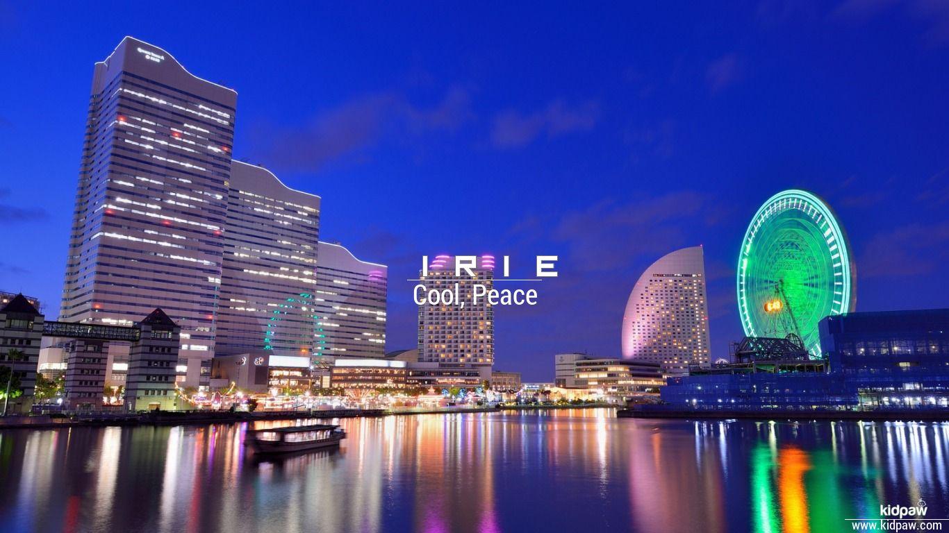 Irie beautiful wallper