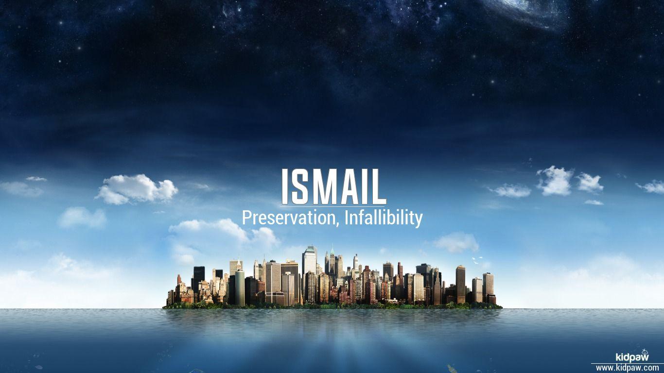 اسماعیل ismail name meanings in urdu english baby names meanings
