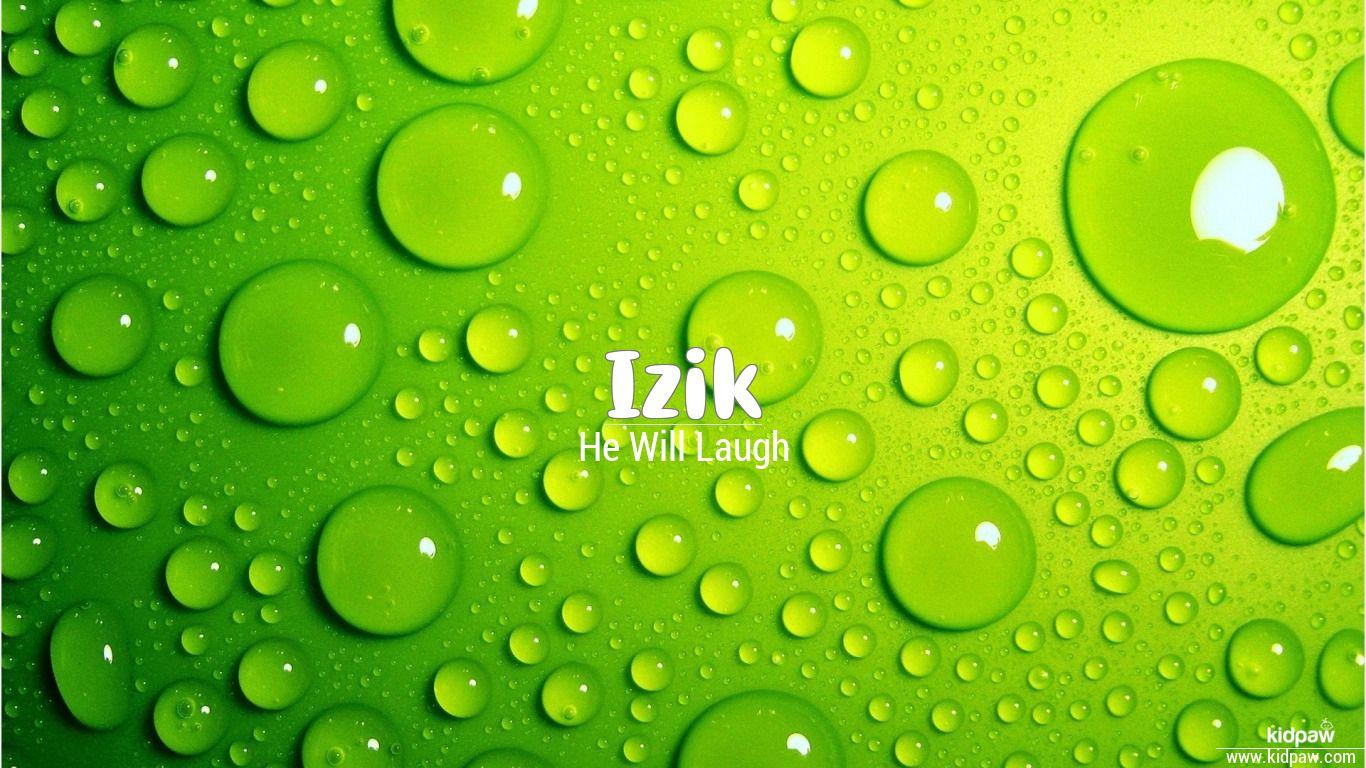 Izik beautiful wallper