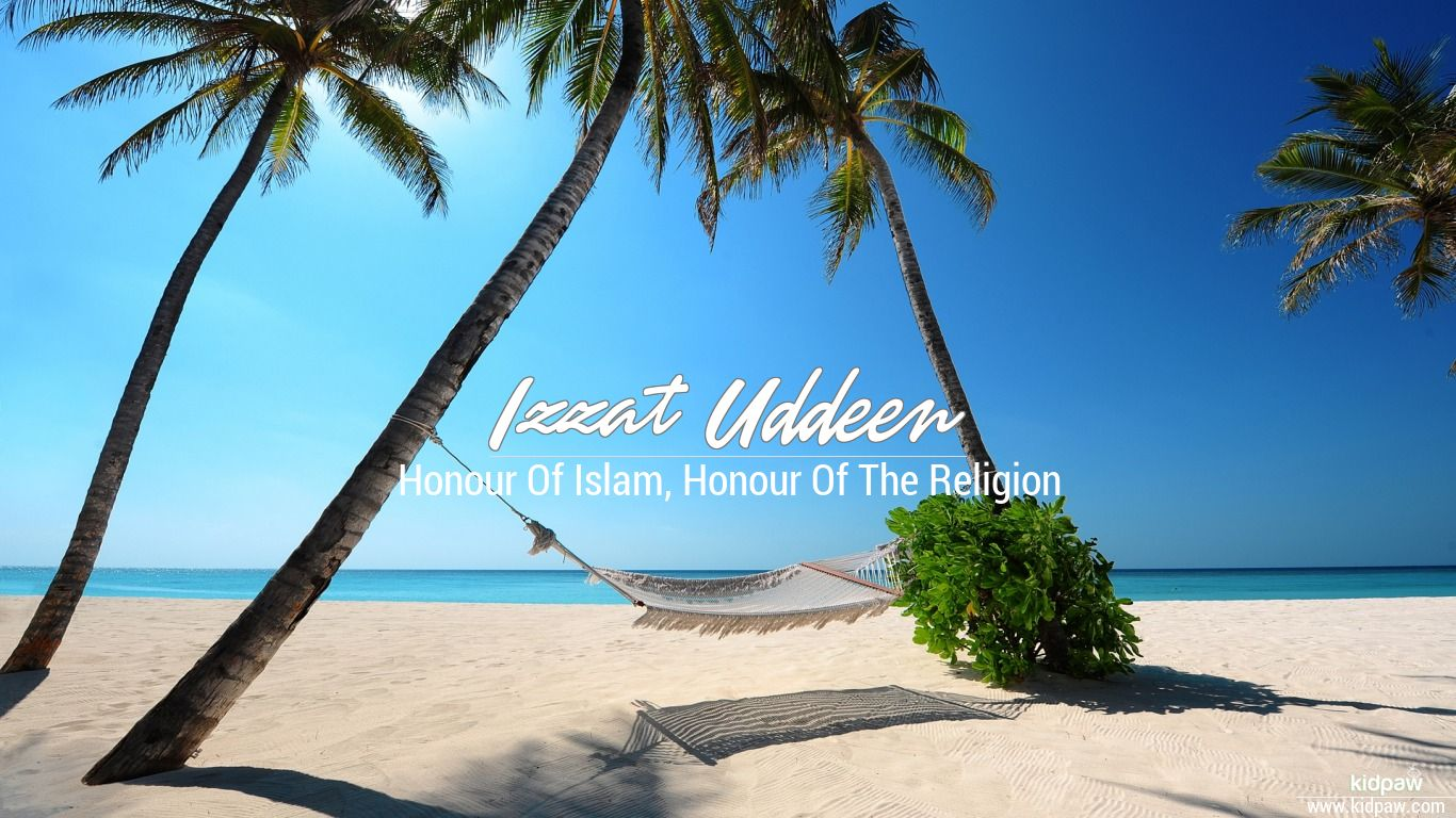 اعزتد دين   Izzat Uddeen Name Meaning in Urdu, Arabic names