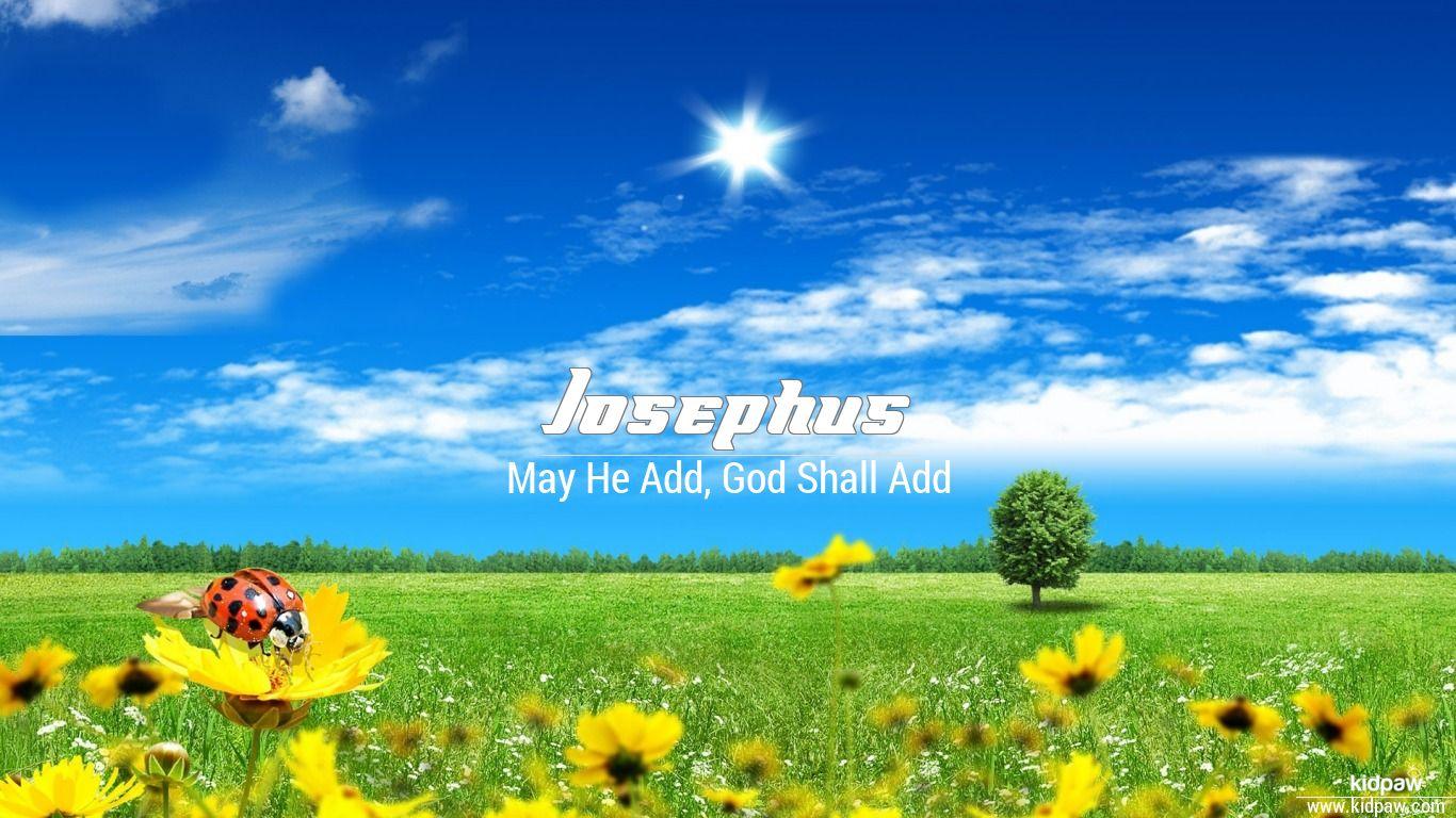 Josephus beautiful wallper