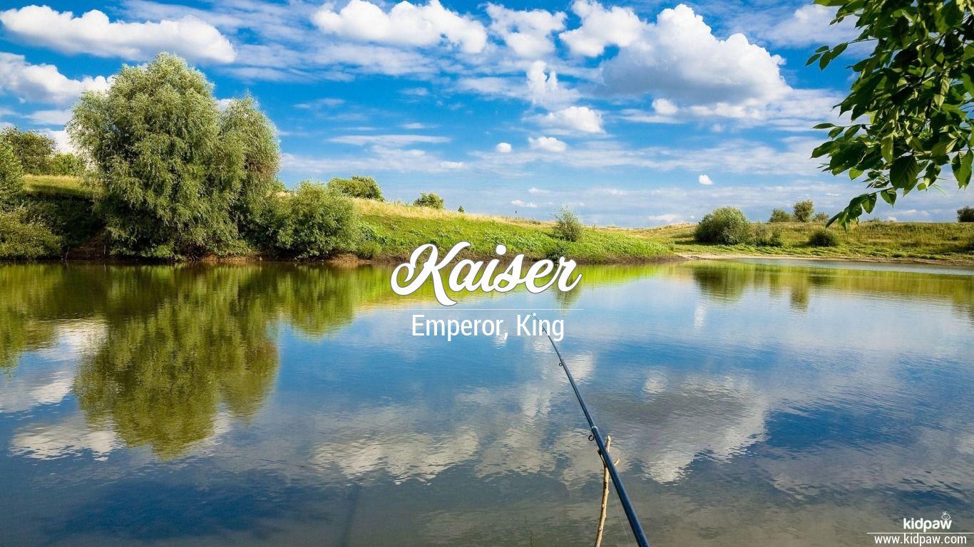 Kaiser beautiful wallper