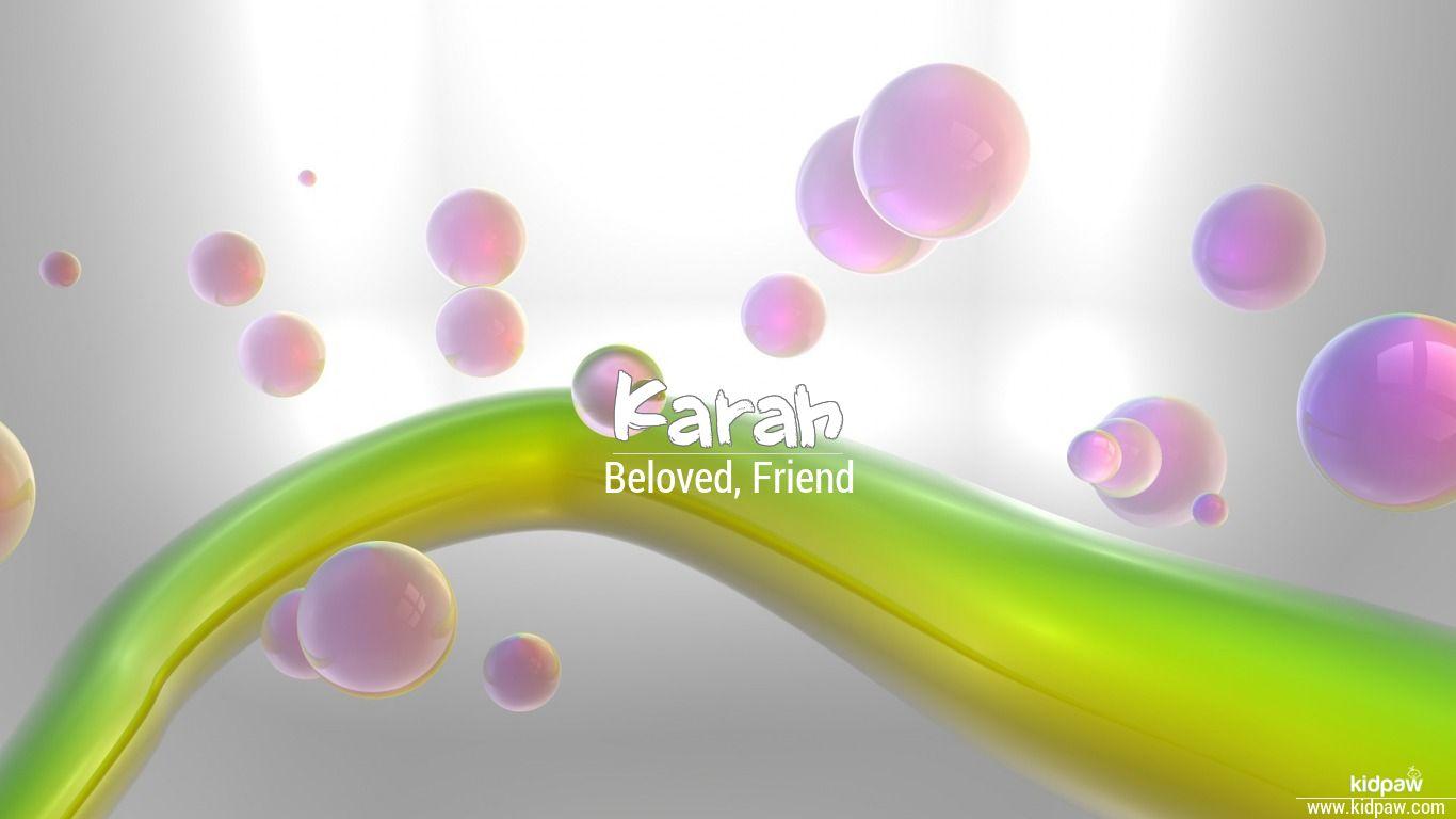 Karah beautiful wallper