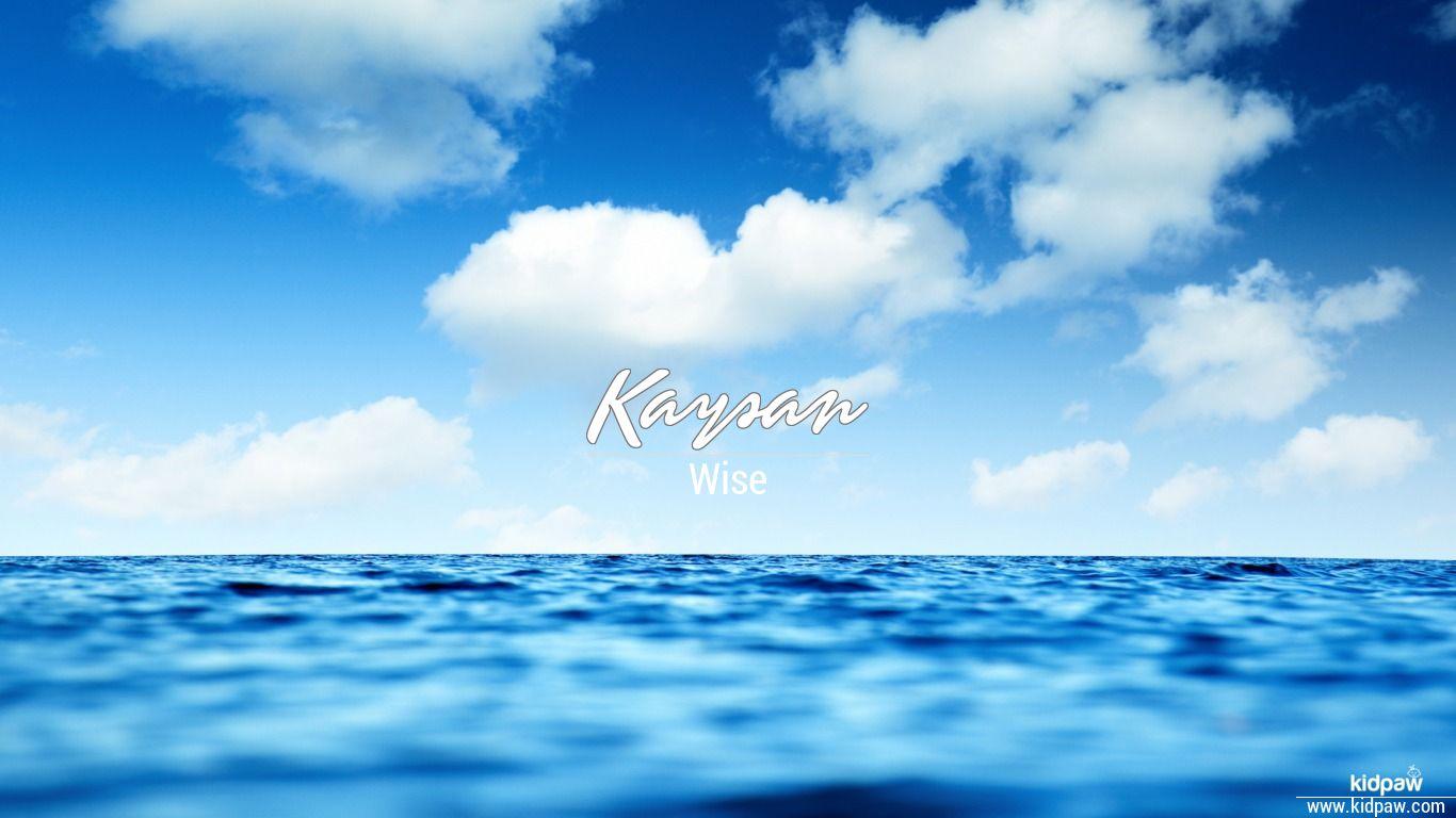 Kaysan beautiful wallper
