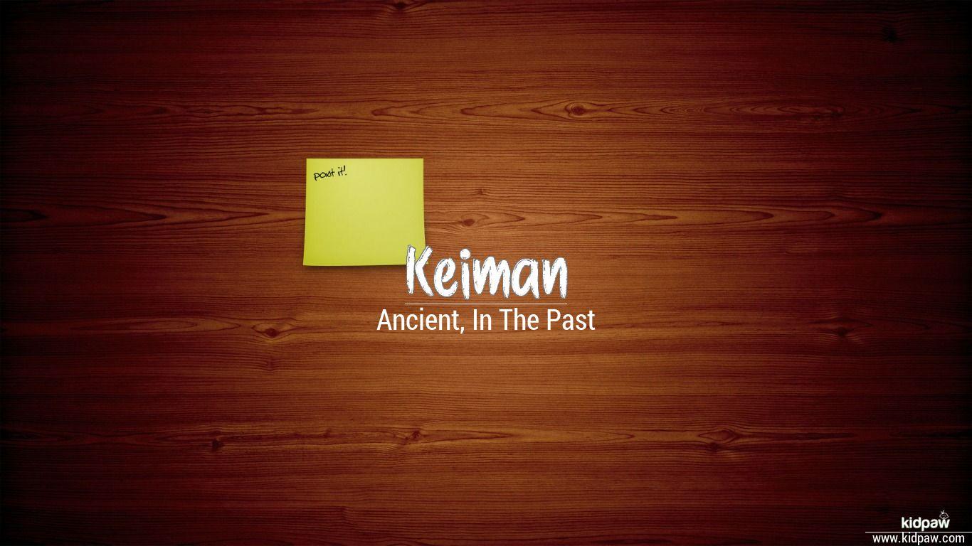 Keiman beautiful wallper