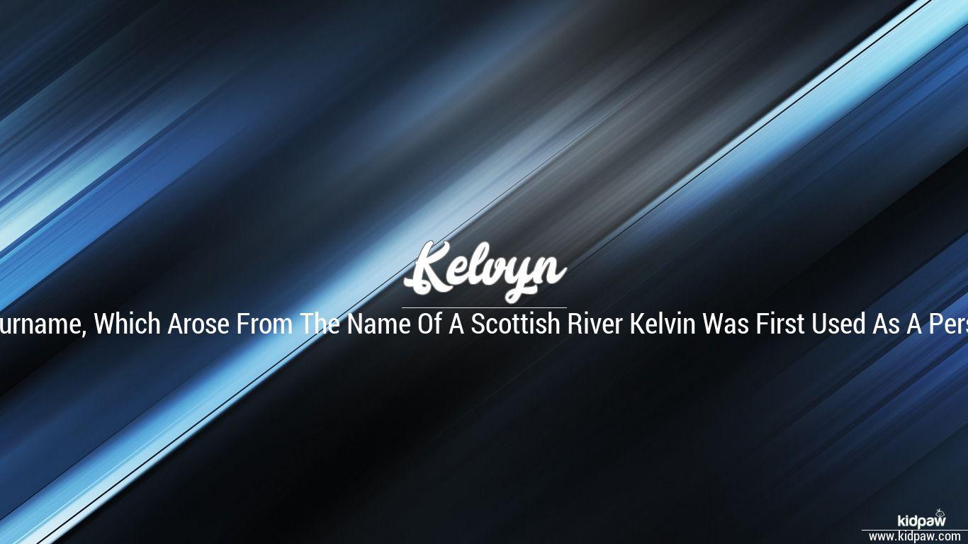 Kelvyn beautiful wallper