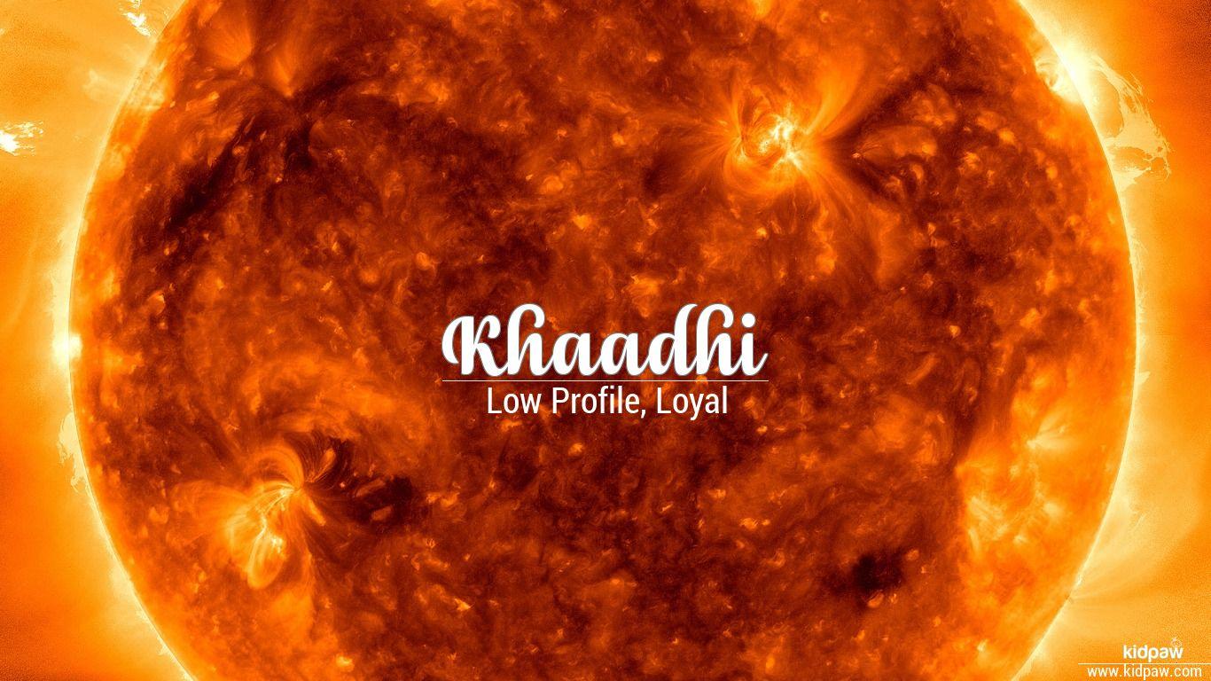 Khaadhi beautiful wallper