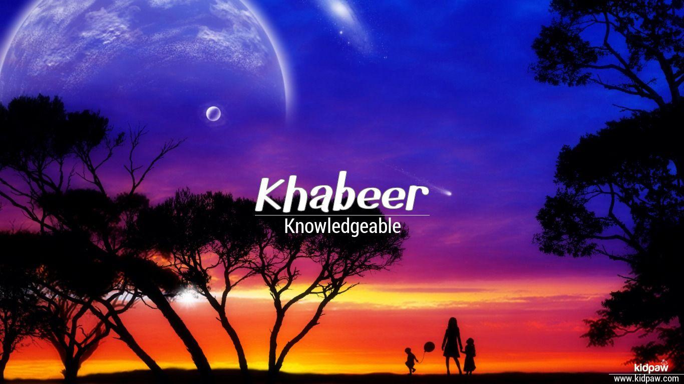 Khabeer beautiful wallper