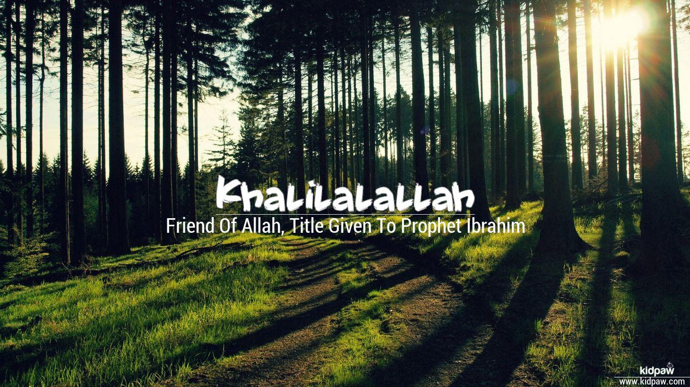 Khalilalallah beautiful wallper