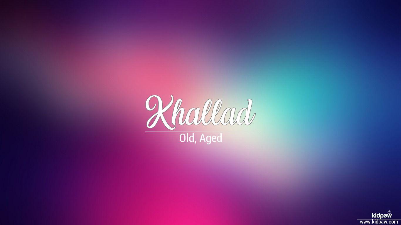 Khallad beautiful wallper