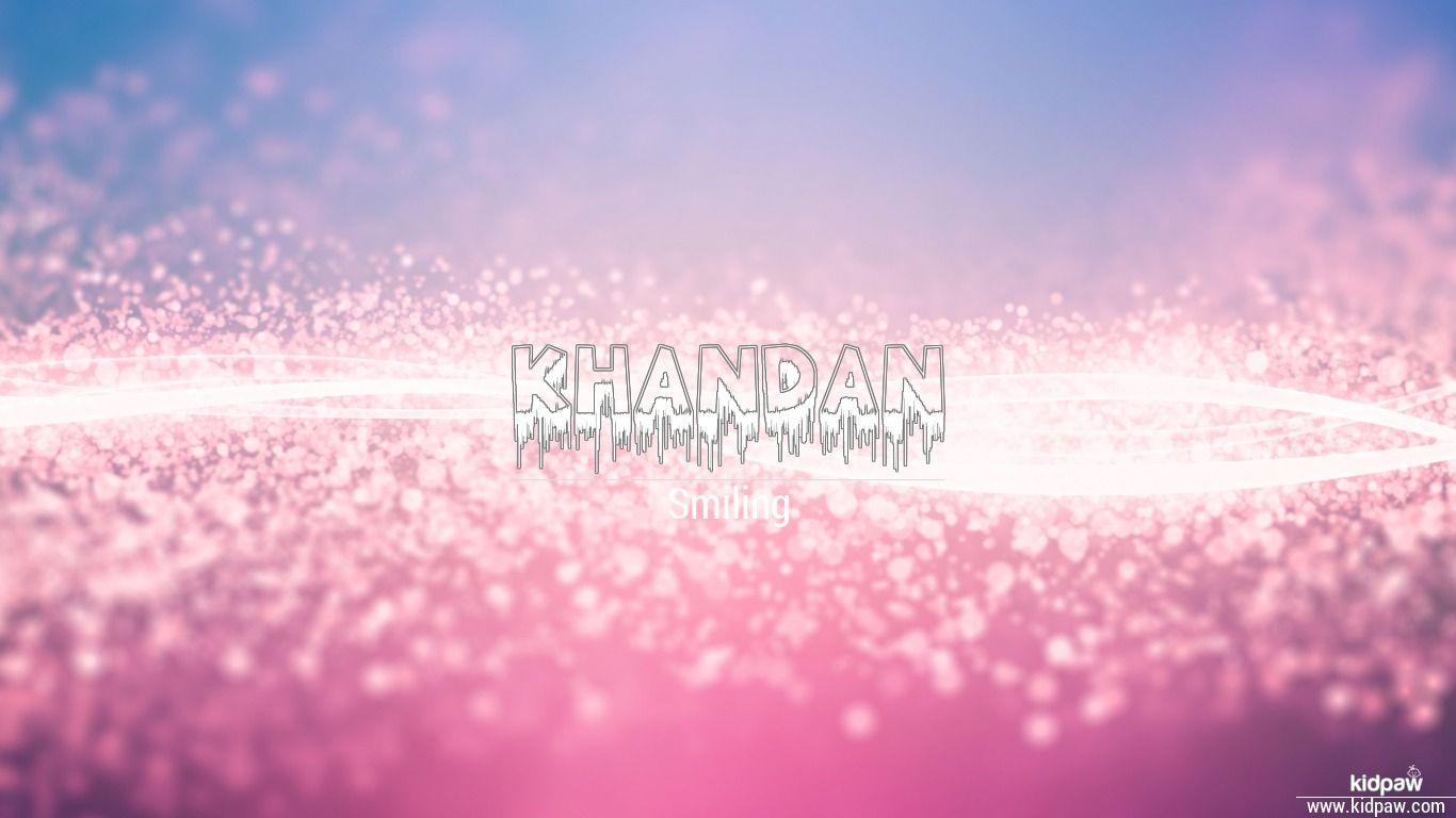 Khandan beautiful wallper