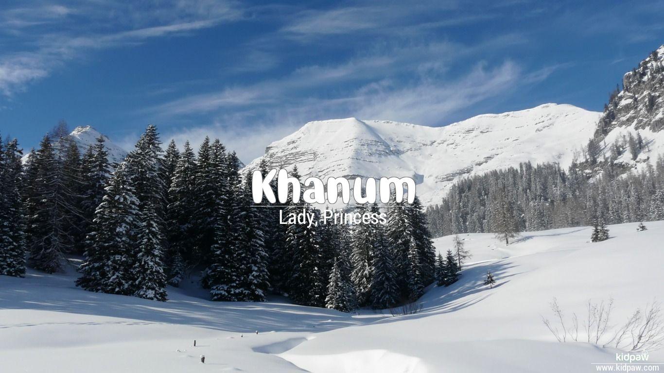 Khanum beautiful wallper